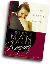 Finding a Man Worth Keeping